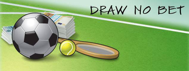 Draw no bet o que é?
