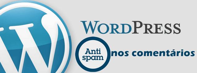 Como proteger Wordpress contra Spam nos comentários?